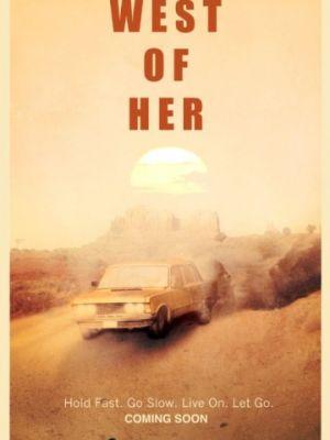 Западнее от нее / West of Her (2016)