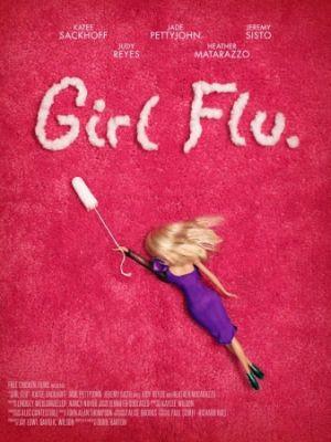 Девчачьи проблемы / Girl Flu. (2016)