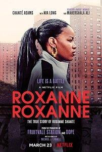 Роксана Роксана / Roxanne Roxanne (2017)