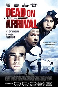 Смерть по прибытии / Dead on Arrival (2017)