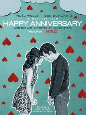 Счастливой годовщины / Happy Anniversary (2018)