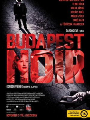 Будапештский нуар / Budapest Noir (2017)