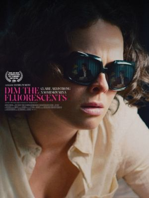 И гаснет свет / Dim the Fluorescents (2017)