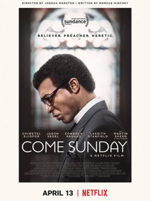 Еретик / Come Sunday (2018)