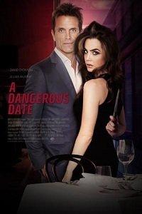 Опасное свидание / A Dangerous Date (2018)
