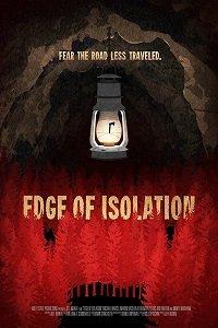 На грани изоляции / Edge of Isolation (2018)
