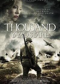 Взгляд на тысячу ярдов / Thousand Yard Stare (2018)