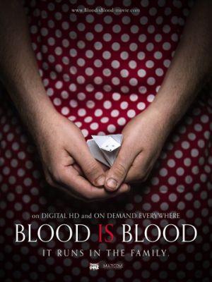 Родная кровь / Blood Is Blood (2016)
