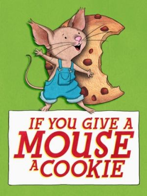 Если дать мышонку печенье
