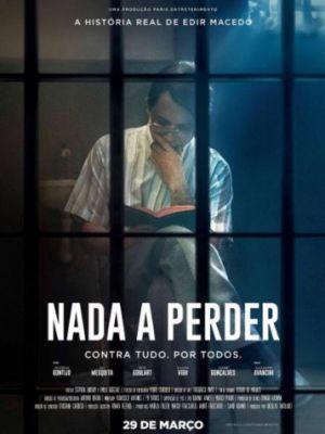 Нечего терять / Nada a Perder (2018)