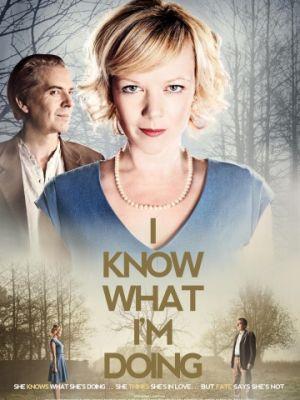 Я знаю, что я делаю / I Know What I'm Doing (2013)