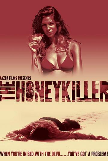 Прелестный убийца / The Honey Killer (2011)