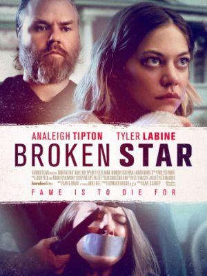 Падшая звезда / Broken Star (2018)