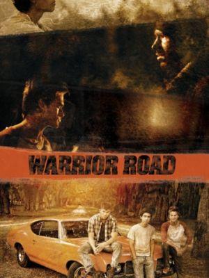 Путь воина / Warrior Road (2017)