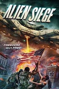 Инопланетная осада / Alien Siege (2018)