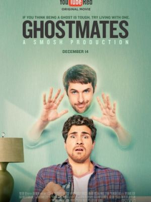 Сосед-призрак / Ghostmates (2016)