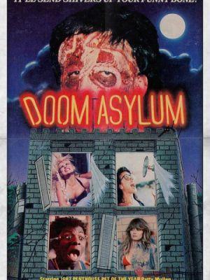 Резня в психушке / Doom Asylum (1987)