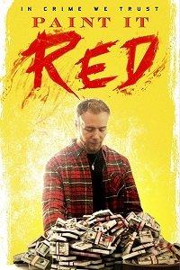 Покрась это красным / Paint It Red (2018)