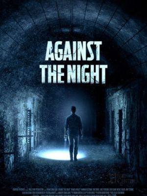 Против ночи / Against the Night (2017)