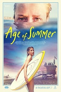 Эпоха лета / Age of Summer (2018)