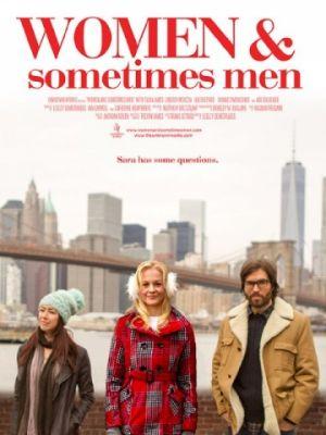 Женщины и порой мужчины / Women... and Sometimes Men (2018)