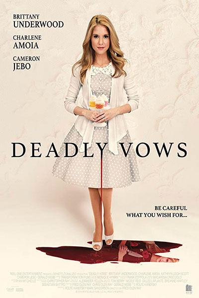 Смертельная свадьба / Deadly Vows (2017)