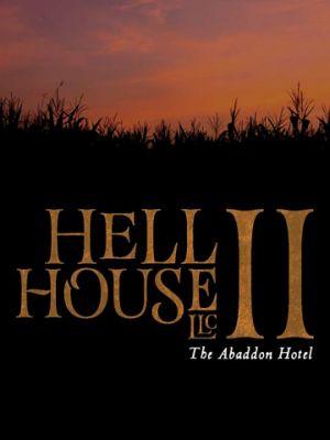 ООО «Дом Ада» 2: Отель города Абаддон / Hell House LLC II: The Abaddon Hotel (2018)