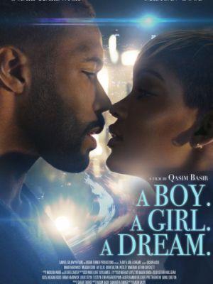 Парень. Девушка. Мечта / A Boy. A Girl. A Dream. (2018)
