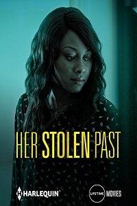 Ее украденное прошлое / Her Stolen Past (2018)
