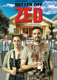 Так даже лучше / Better Off Zed (2018)