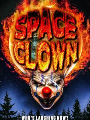 Клоун из космоса / Space Clown (2016)