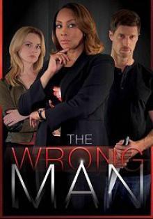Не тот человек / The Wrong Man (2017)