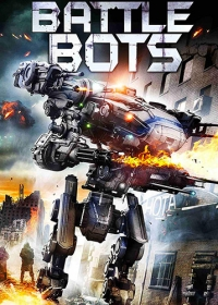 Боевые роботы / Battle Bots (2018)