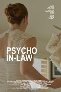 Теща-психопат / Psycho In-Law (2017)