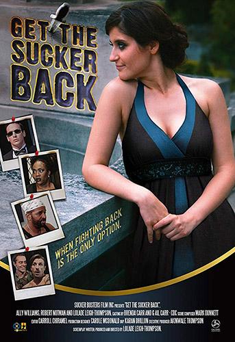 Отомстить ублюдку / Get the Sucker Back (2015)