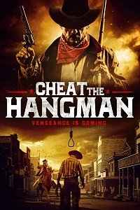 Перехитрить палача / Cheat the Hangman (2018)