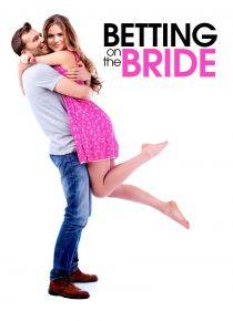 Пари на невесту / Betting on the Bride (2017)