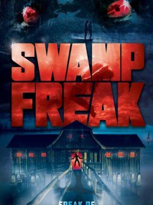 Болотное чудовище / Swamp Freak (2017)