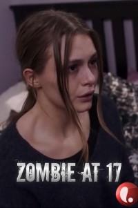 Зомби в 17 / Zombie at 17 (2018)