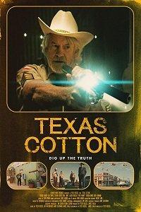 Техасский хлопок / Texas Cotton (2018)