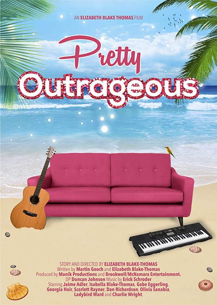 Немного дикарки / Pretty Outrageous (2017)