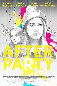 Искусство вечеринки / After Party (2017)