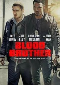 Кровные братья / Blood Brother (2018)