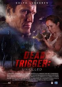Осечка / Dead Trigger (2017)