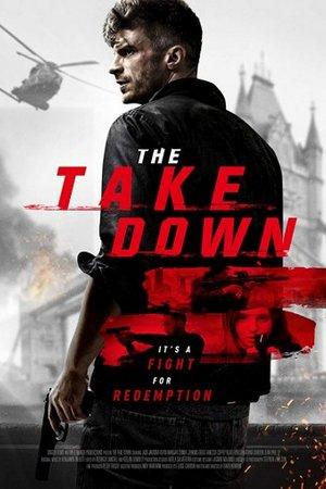 Уничтожение  / The Take Down (2017)