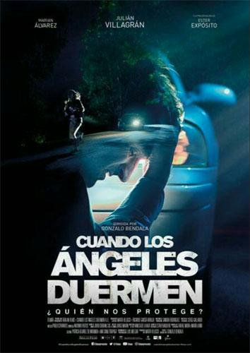 Когда ангелы спят / Cuando los ?ngeles duermen (2018)