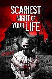 Самая страшная ночь в твоей жизни / Scariest Night of Your Life (2018)