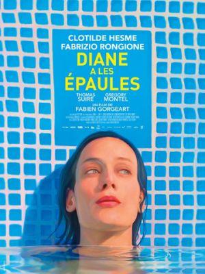 Хрупкие плечи Дианы / Diane a les ?paules (2017)