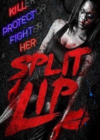 Разбитая губа / Split Lip (2019)