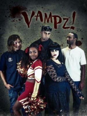 Вампиры! / Vampz! (2012)